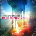 AMBIENTSKETCHBOOK - Building Bridges: Volume I (Front Cover)
