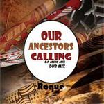 Our Ancestors Are Calling