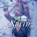 Trance Party Spring 2013