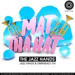 The Jazz Hands