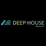 Deep House Lovers Vol 3