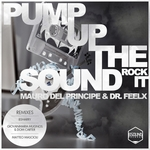 Pump Up The Sound (Rock It)