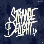 Strange Delight LP