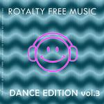 Royalty Free Music Vol 3 (Dance Edition)