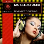 CHAGRA, Marcelo - Remember Those Days (Front Cover)