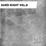 Hard Night Vol 8