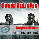 Toxic Dubstep (Sample Pack WAV/REX/AIFF)