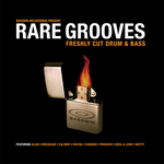 Rare Grooves: Freshly Cut Drum & Bass