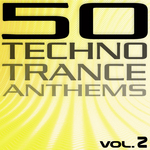 50 Techno Trance Anthems Vol 2