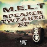 Speaker Tweaker EP