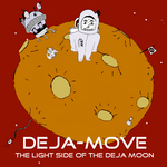 The Light Side Of The Deja Moon