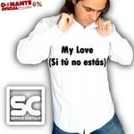 My Love (Si Tu No Estas)