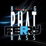 Big Phat Bass