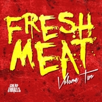 Fresh Meat Vol 2