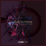 Just To Move