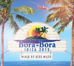 Bora Bora Ibiza 2013 (unmixed tracks)