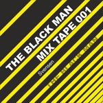 The Black Man Mix Tape 001
