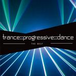 "Trance - Progressive - Dance ""The Best"""