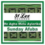 51 Lex presents Ife Agha Melu Ayierika