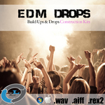 EDM Drops (Sample Pack WAV/REX/AIFF)