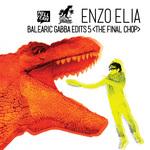 Balearic Gabba Edits 5: The Final Chop