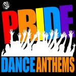 Pride Dance Anthems