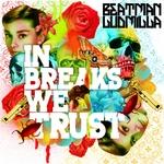 In Breaks We Trust