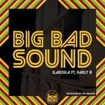 GARDNA feat PARLY B - Big Bad Sound (remixes) (Front Cover)