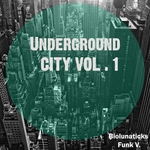 Underground City Vol 1
