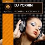 DJ YORRIN - Fuchsbau & Volcanalis (Front Cover)