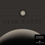 Dead Silent EP