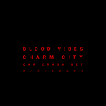 BLOOD VIBES - Charm City (Front Cover)