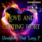 Love & Getting Hurt
