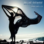 BLUE SENSE - Say Hello (Front Cover)