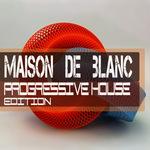 Maison De Blanche Progressive House Edition (Sample Pack WAV/MIDI)
