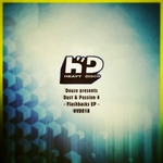 Dust & Passion 4: Flashbacks EP (Douze Presents)