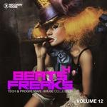 Beats 4 Freaks Tech & Progressive House Collection Vol 12