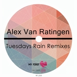 Tuesdays Rain (Remixes)