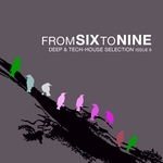 FromSixToNine Issue Vol 6 (Deep & Tech House Selection)