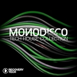 Monodisco Vol 8 Tech House Collection