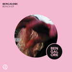 BENGALORE - Roach EP (Front Cover)