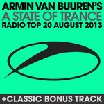 A State Of Trance Radio Top 20 August 2013