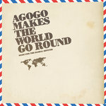 Agogo Makes The World Go Round