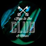 Keys To The Club B Minor