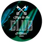 Keys To The Club B Minor Vol 2