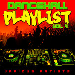 Dancehall Playlist Vol 4