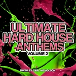 Ultimate Hard House Anthems Volume 2