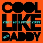 Strut Your Funky Stuff (Remixed)