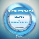 KURRUPTDATA - Blink Rising Sun (Front Cover)