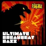 Ultimate Breakbeat Bass (Explicit)
